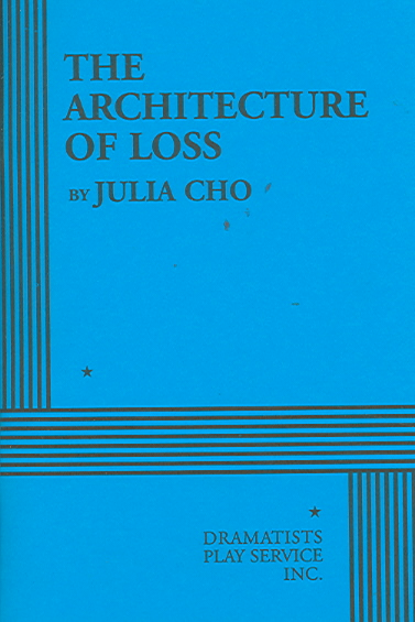 The Architecture of Loss By Cho, Julia